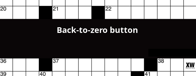 Back To Zero Button Crossword Clue
