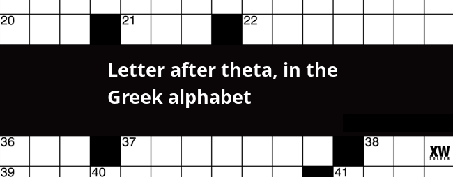 Letter after theta, in the Greek alphabet crossword clue