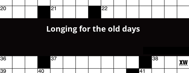 Longing For The Old Days Crossword Clue