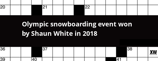 Olympic Snowboarding Event Won By Shaun White In 2018 Crossword Clue