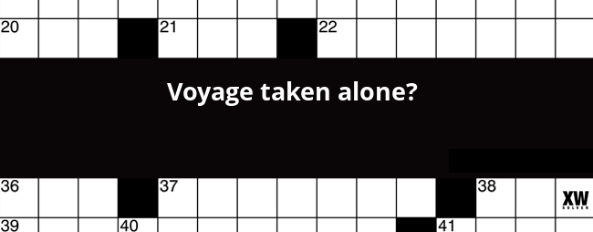 Voyage Taken Alone Crossword Clue