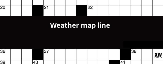 Weather Map Line Crossword Weather map line crossword clue